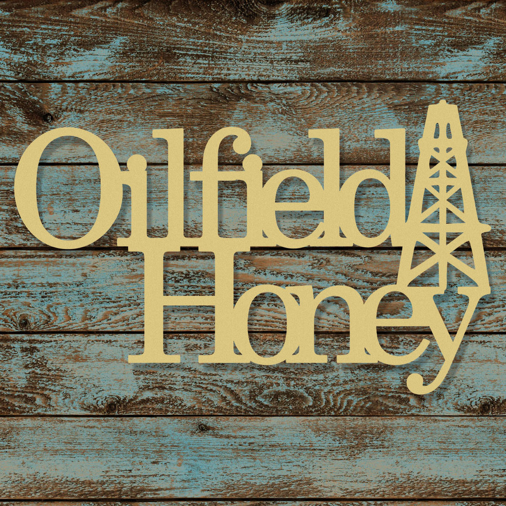 Oil Field Honey Word Unfinished Cutout, Wooden Shape, MDF