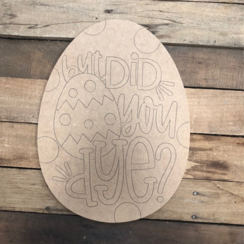 Did You Dye Easter Egg Wood Cutout, Shape, Paint by Line