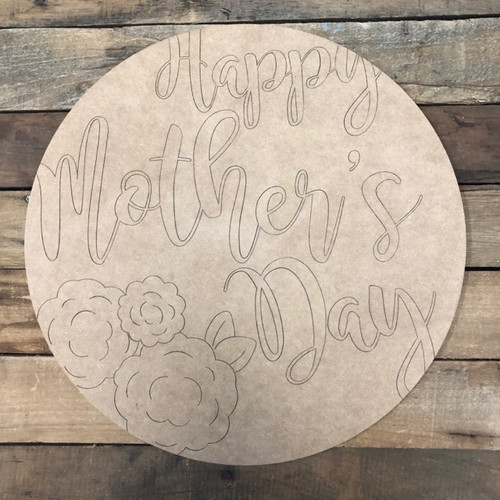 Happy Mother's Day Circle,  Wood Cutout, Shape Paint by Line