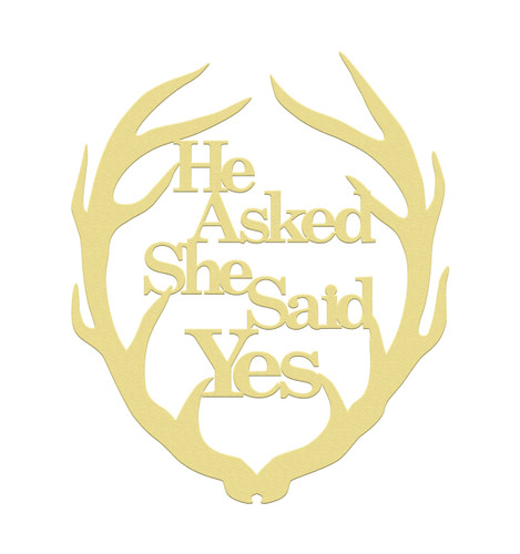 Antler He Asked She Said Yes, Unfinished Cutout, Wooden Shape, MDF