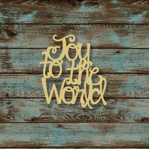 Joy to the World Word Unfinished Cutout, Wooden Shape, MDF DIY Craft