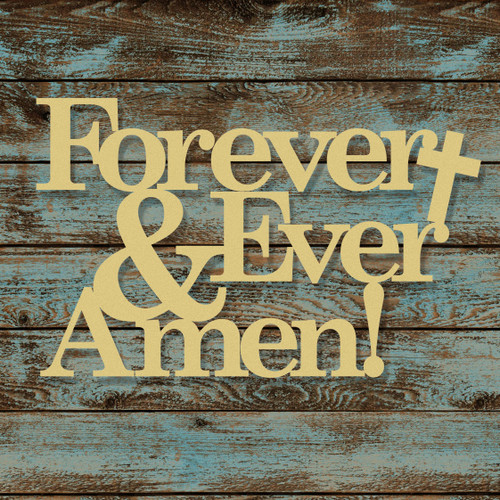 Unfinished Forever and Ever Amen Wooden Connected