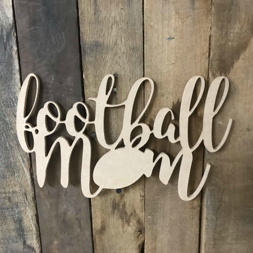 Football Mom Word Unfinished Wooden Sport Shape