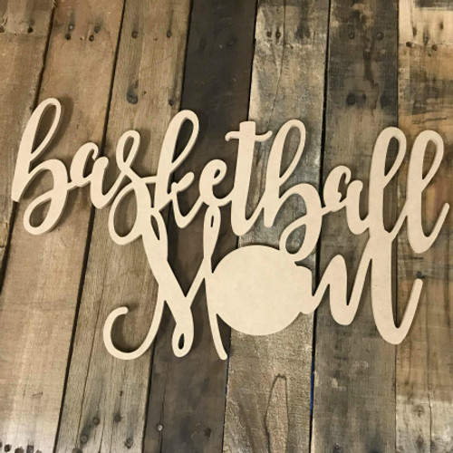 Basketball Mom Unpainted Unfinished Wooden Craft Decor