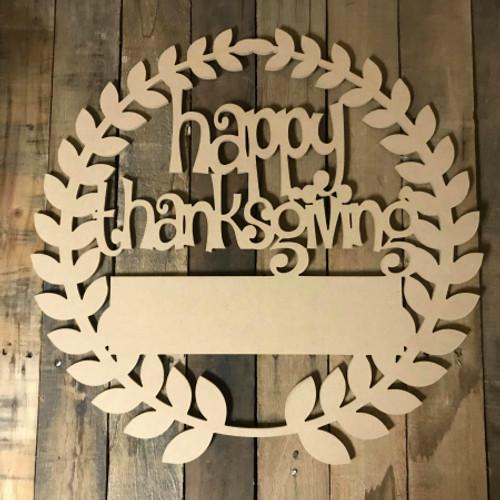 Custom Happy Thanksgiving Wreath Unfinished Cutout MDF