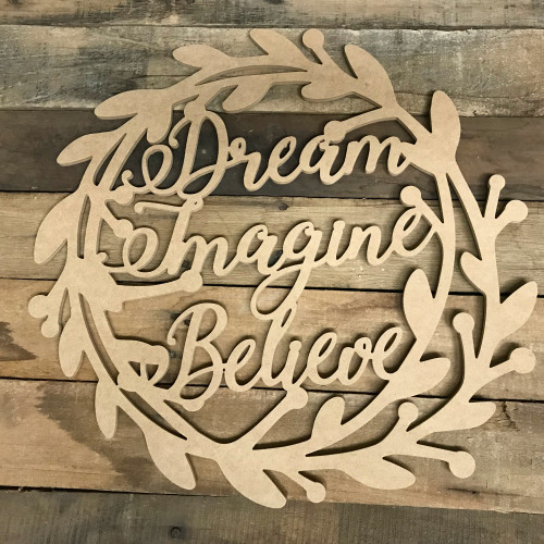 Dream, Imagine Wreath Wood DIY (MDF) Cutout - Unfinished DIY Craft