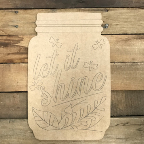 Let is Shine Mason Jar, Unfinished Wooden Cutout Craft, Paint by Line