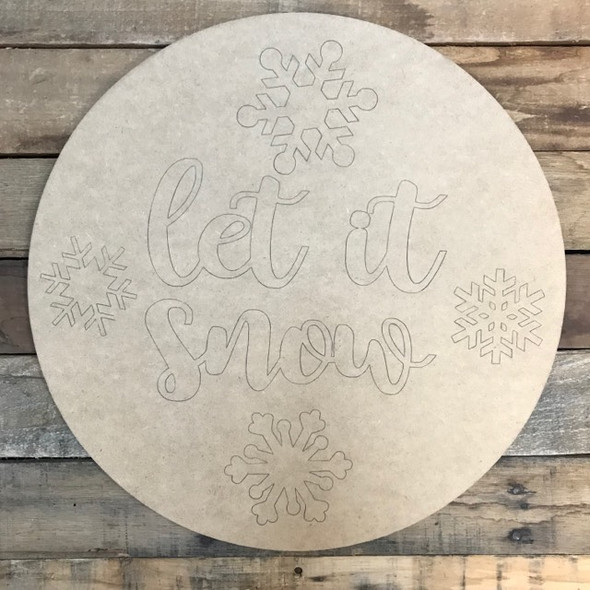 Let it Snow Christmas Circle, Wood Cutout, Shape, Paint by Line