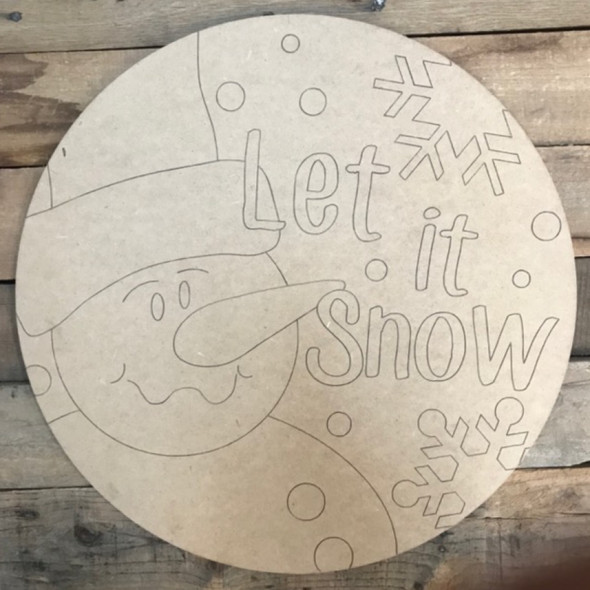 Let it Snow Circle, Wood Cutout, Shape, Paint by Line