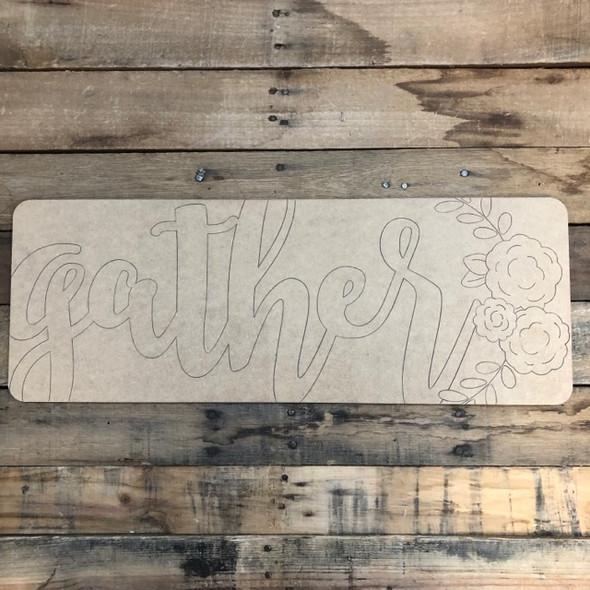 Gather Plaque, Wood Cutout, Shape, Paint by Line