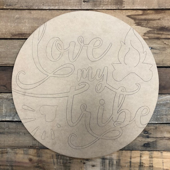 Love my Tribe Circle, Wood Cutout, Shape, Paint by Line