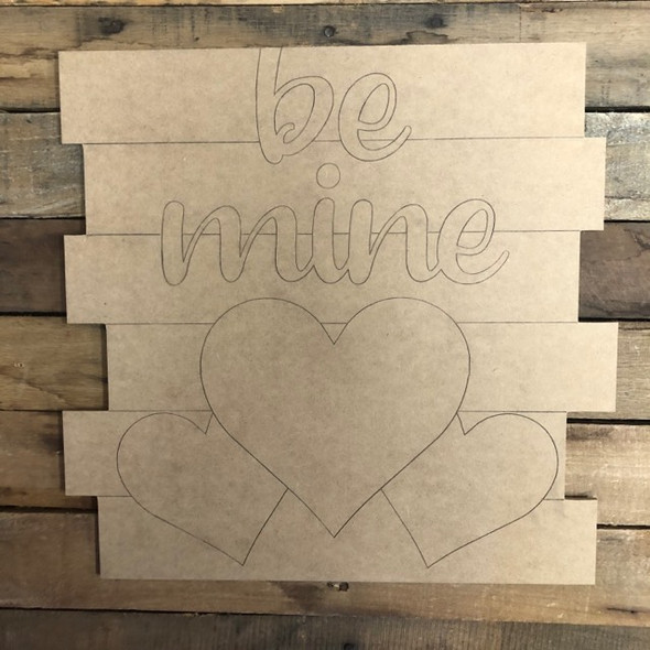 Be Mine Shiplap, Valentines Wood Cutout, Shape, Paint by Line