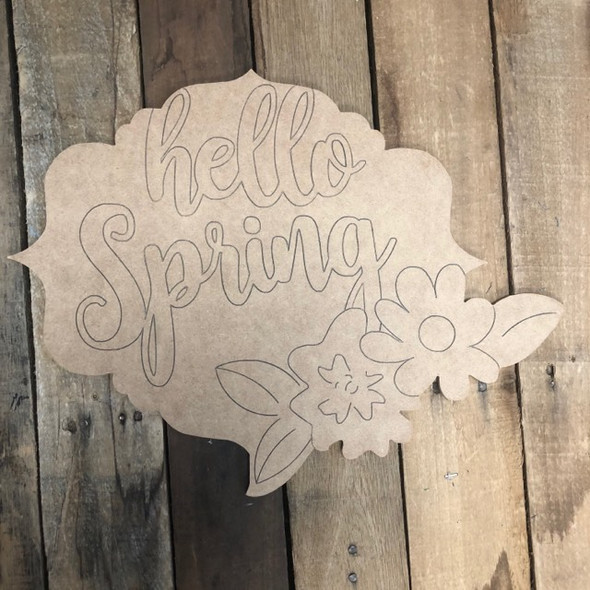 Hello Spring Plaque Shape, Wood Cutout, Paint by Line