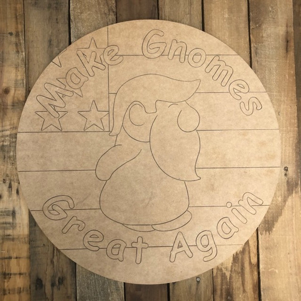 Make Gnomes Great Again Circle, Wood Cutout, Paint by Line