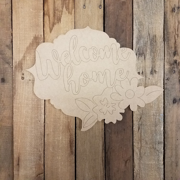 Welcome Home Flower Plaque, Wood Cutout, Paint by Line