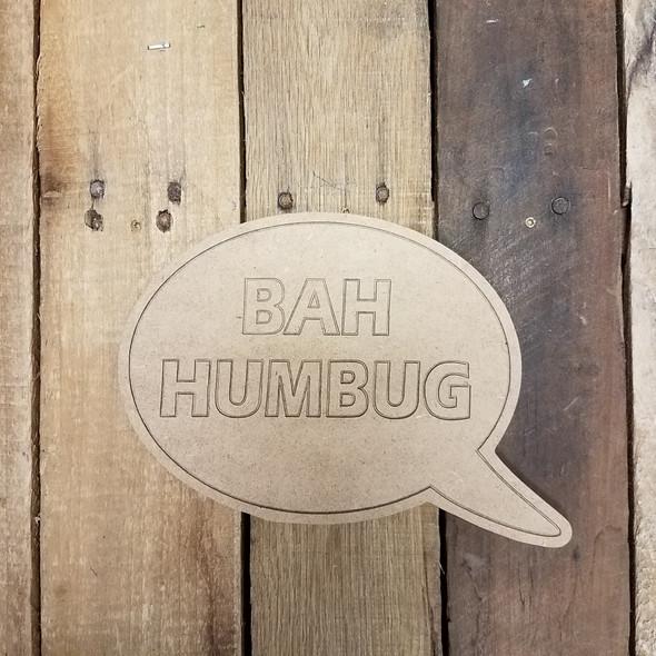 Bah Humbug Speech bubble, Paint by Line Wooden Shape