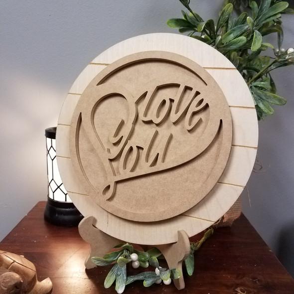 Love You Heart Valentine Unfinished Stackable Circle Easel Kit, Engraved DIY Craft Decor Set