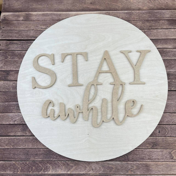"""Stay Awhile, Unfinished 18"""" Pine Sign Kit, Welcome Sign"""