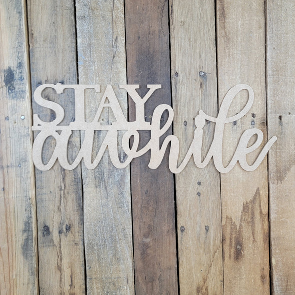 Stay Awhile, Unfinished Wooden Connected Word, Alphabet Paintable DIY