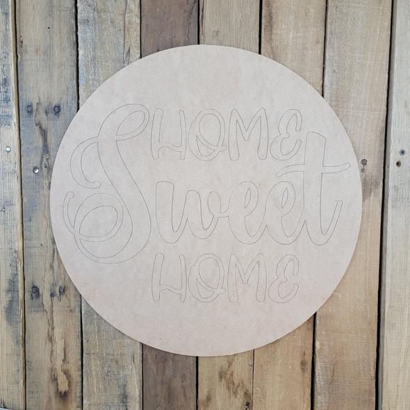 Home Sweet Home Circle, Wood Cutout Shape, Paint by Line