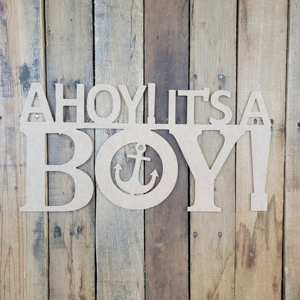AHOY Its A Boy, Unfinished Wooden Connected Word