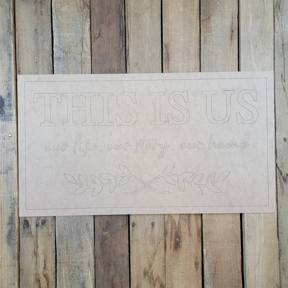 This Is Us, Our Life, Story, Home, Paint By Line Unfinished wood cutout
