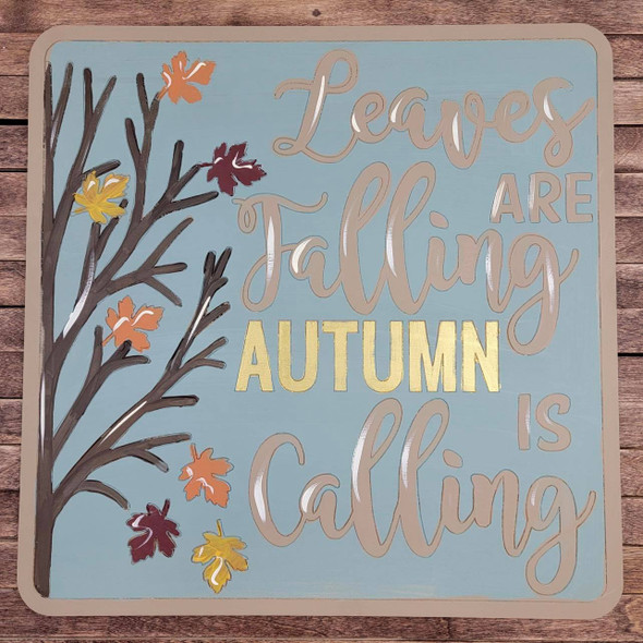Fall Sign, Leaves are Falling, Autumn is calling, Wood Cutout, Shape Paint by Line