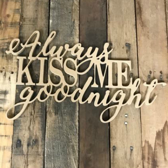 Always kiss me Goodnight, Unfinished Word
