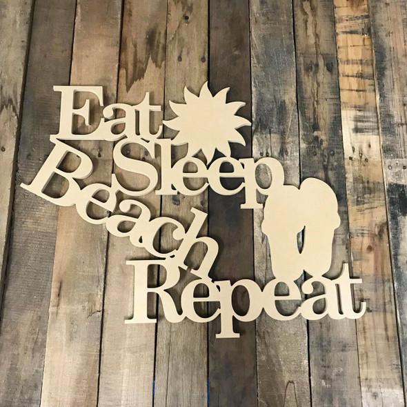 Eat Sleep Beach Repeat Word Phrase, Wooden Craft Cutout