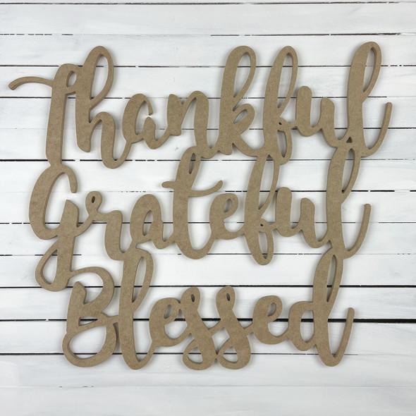 Thankful Grateful Blessed Unfinished Word