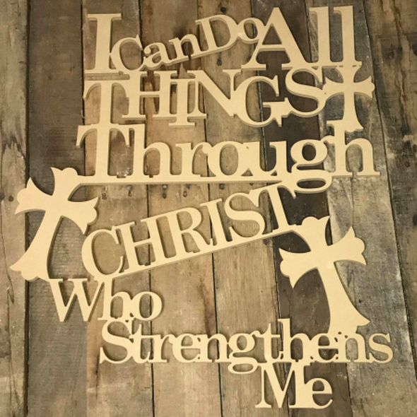 """24"""" X 3/8"""" I Can Do all Things Through Christ Unfinished Word"""