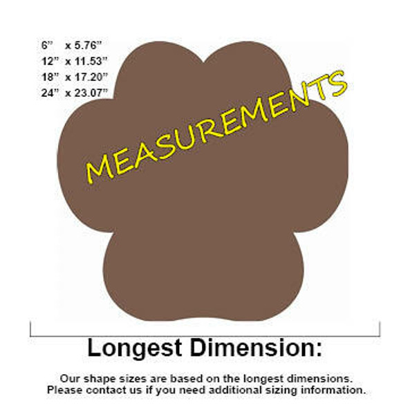 Wide Paw Print Unfinished Cutout MEASUREMENTS