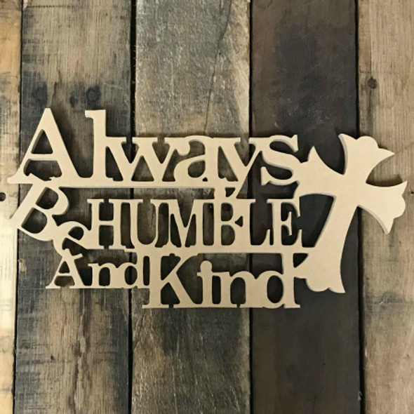 Always Be Humble And Kind Word
