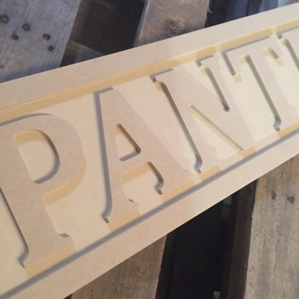 Engraved Wooden Sign 8'' x 31'' Pantry, Wooden Custom Letter Sign