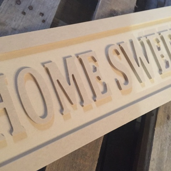 Engraved Wooden Sign 8'' x 31'' Home Sweet Home Wooden Sign