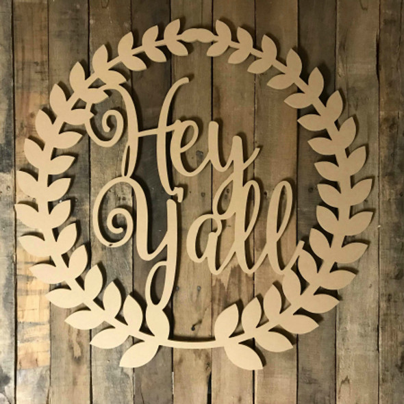 Roman Wreath - Hey Y'all, Unfinished Cutout MDF