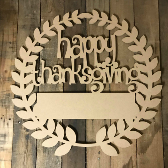 Custom Happy Thanksgiving Wreath Unfinished Cutout MDF