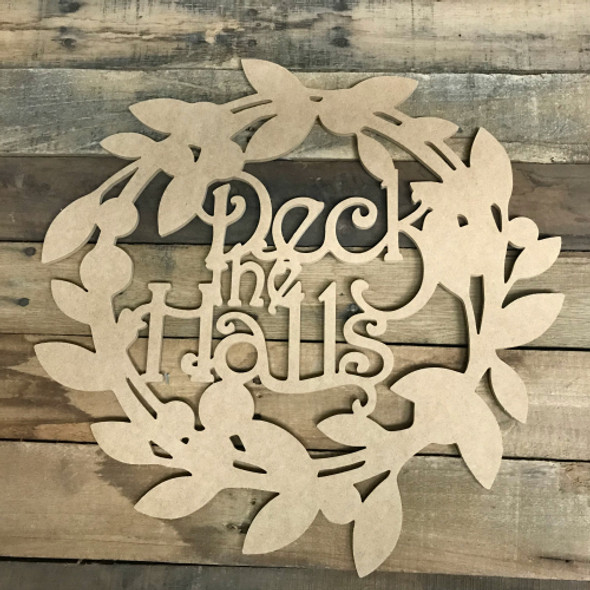 Deck the Halls Wreath Wood DIY (MDF) Cutout - Unfinished DIY Craft