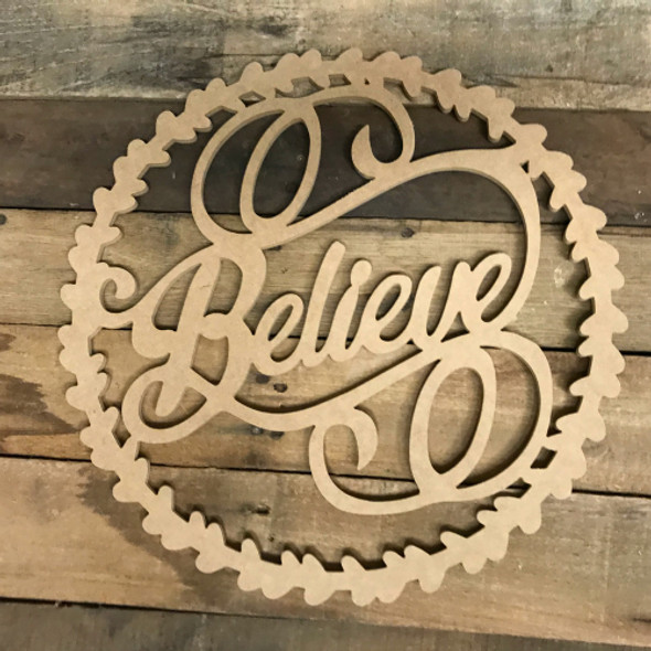 Believe Wreath Wood DIY (MDF) Cutout - Unfinished DIY Craft