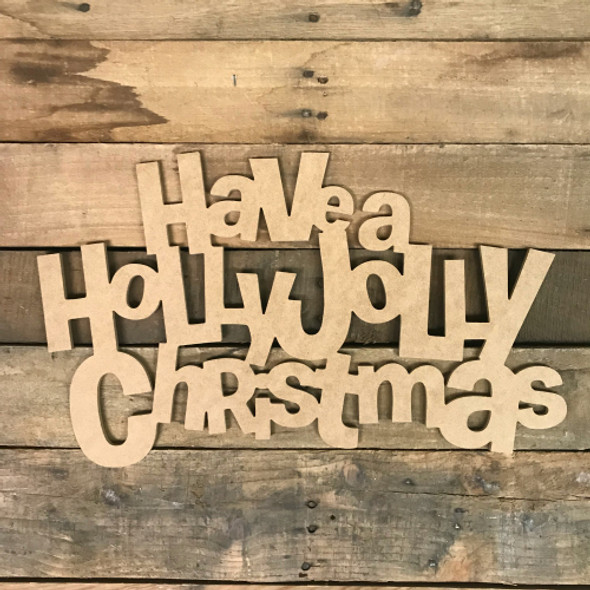 Holly Jolly Christmas Word, Unfinished Shape, Alphabet Paintable DIY
