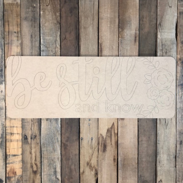 Be Still and Know Plaque, Wood Cutout, Shape, Paint by Line