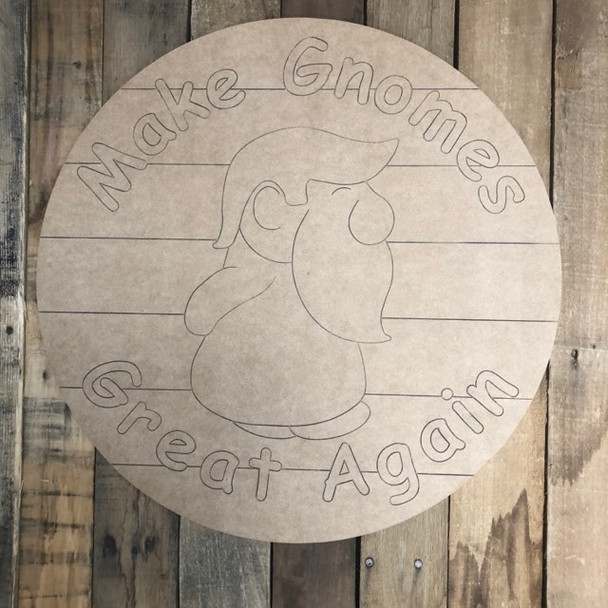 American Make Gnomes Great Again Circle, Wood Cutout, Paint by Line