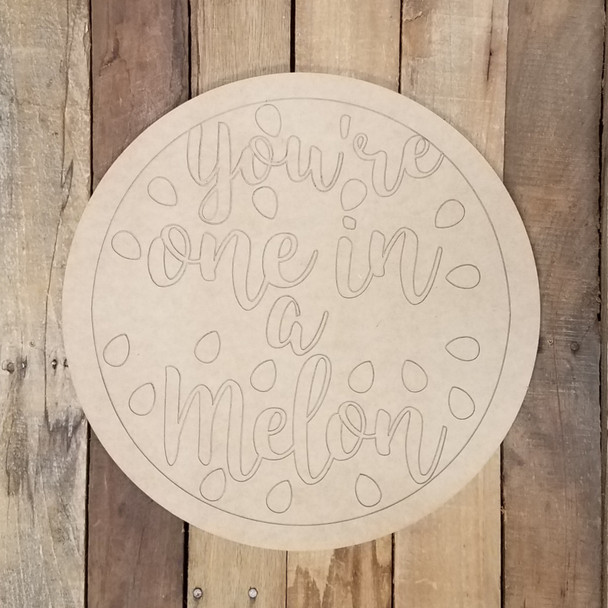One in a Melon Circle Craft Plaque, Wood Shape Paint by Line