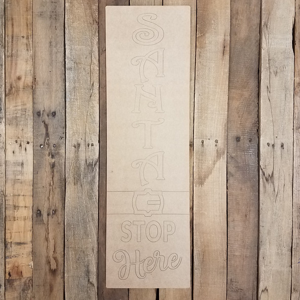 Santa Stop Here Sign, Paint by Line Wood Shape