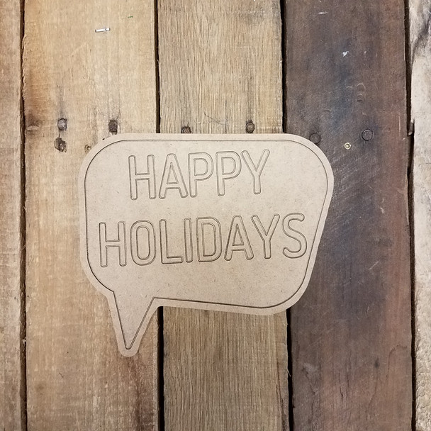 Happy Holidays Speech Bubble, Paint by Line Wooden Shape