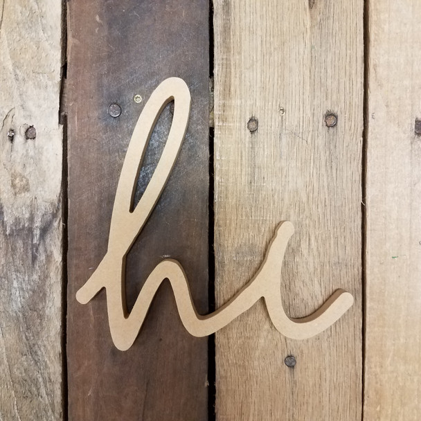 Hi Script Connected Word, Unfinished Wooden Word Art