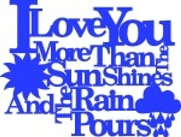 Love You More Than The Sun Word Unfinished Cutout, Wooden Shape, MDF