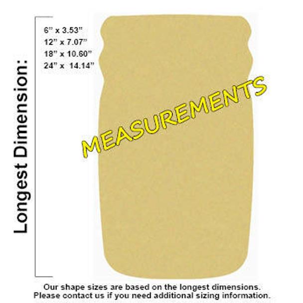 Mason Jar Unfinished Cutout Paintable Wooden MDF measurements