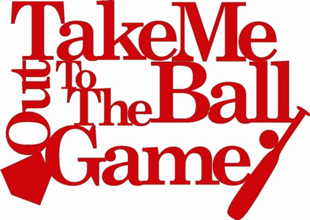 Take Me Out To The Ball Game Wood Word Unfinished Cutout