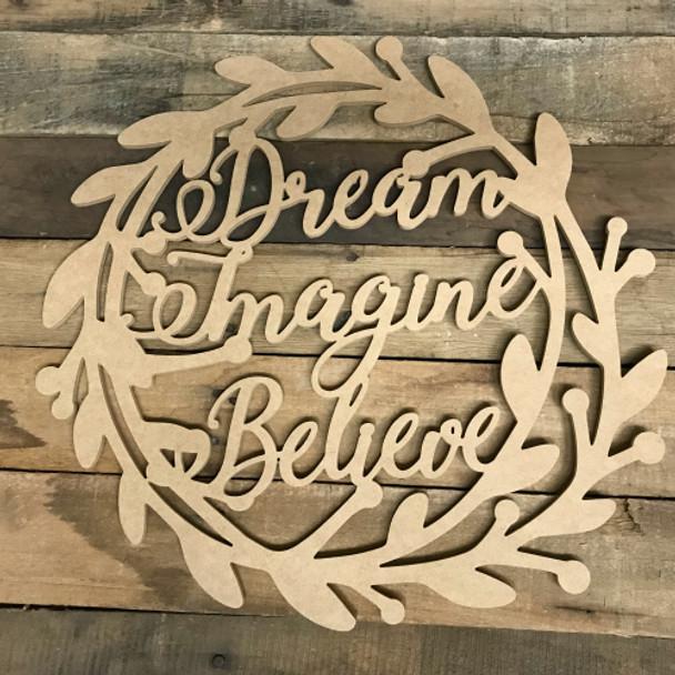 Dream, Imagine Wreath Wood DIY (MDF) Cutout - Unfinished DIY Craft